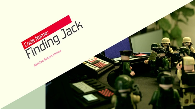 AirLive Smart Home - Finding Jack