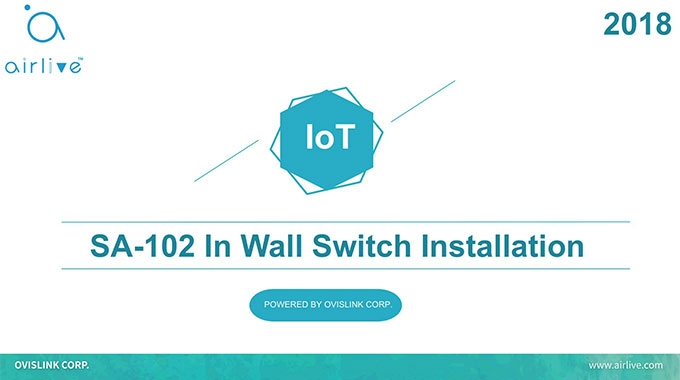 "AirLive Smart Home IoT kit ""In-Wall Switch Installation, SA-102"""