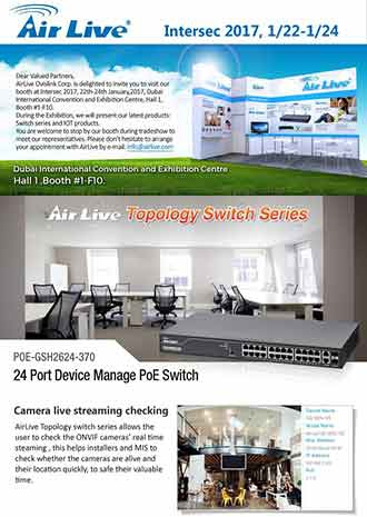 AirLive Topology PoE Switch showcase at Intersec 2017