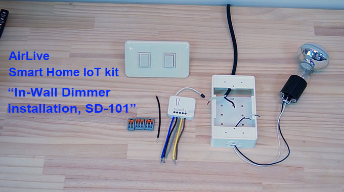"AirLive Smart Home IoT kit ""In-Wall Dimmer installation, SD-101"""